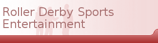 Roller Derby Sports Entertainment